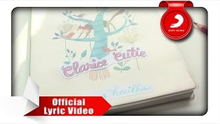 Clarice Cutie - Masa Kecilku [Official Lyric Mp3]