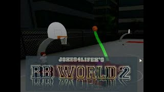 HIT A FULL COURT, GREEN SHOTS EDITION,AND MORE! RB World 2 Beta Roblox
