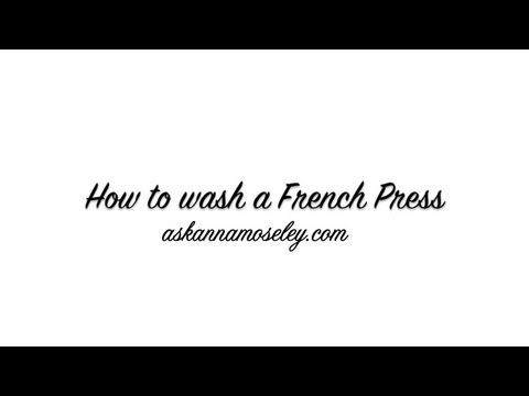 How to clean a French Press | Ask Anna