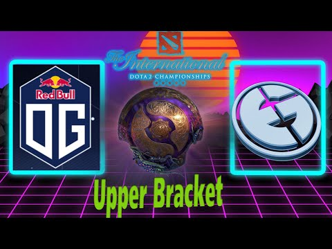 EG vs OG | TI 9 Upper bracket round 2 | By Neo  HYPE GAME!!!