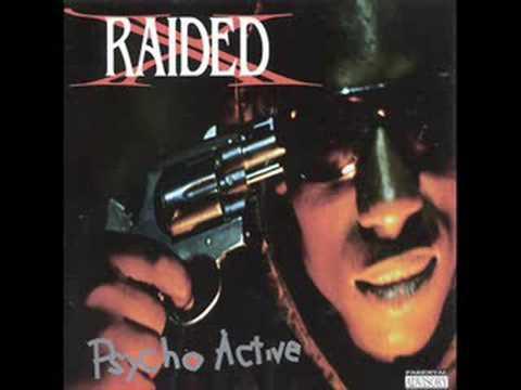 X-Raided - Every Single Bitch