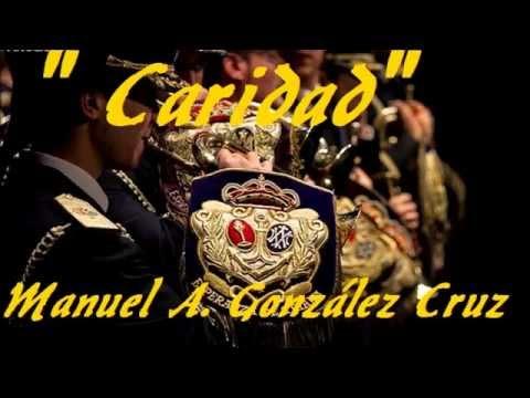 """""""Caridad""""- Banda CC y TT Tres Caídas Sevilla- Manuel A. González Cruz"""