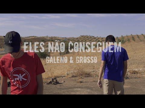 Galeno & Grosso | Eles Não Conseguem |  [ VideoClip ]