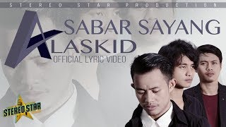 Alaskid - Sabar Sayang | Official Lyric Video
