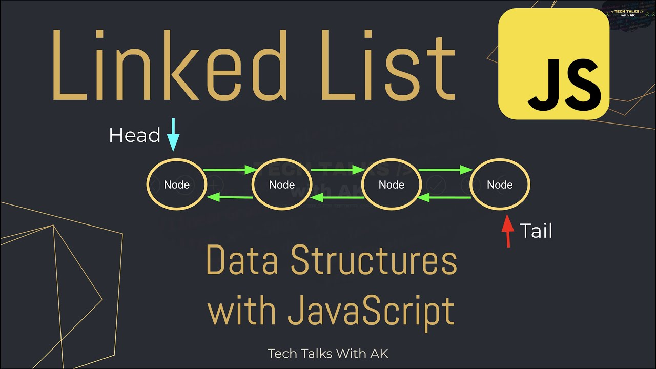 What is Linked List | Linked List and Node Constructor Function