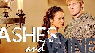 Ashes & Wine - Arthur/Gwen [Merlin]