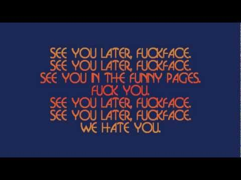 The Queers - See You Later Fuckface (lyrics)