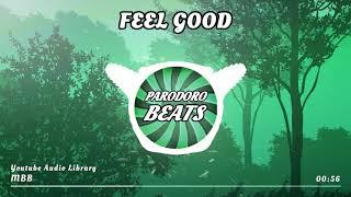 MBB - Feel Good [Vlog Musik | + Free MP3 Download]