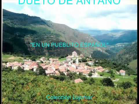 Dueto de Antaño - En un pueblito español - Colección Lujomar.wmv