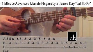 Let it Go (James Bay) Ukulele Fingerstyle