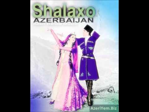 Shalaxo Azerbaijan Dance