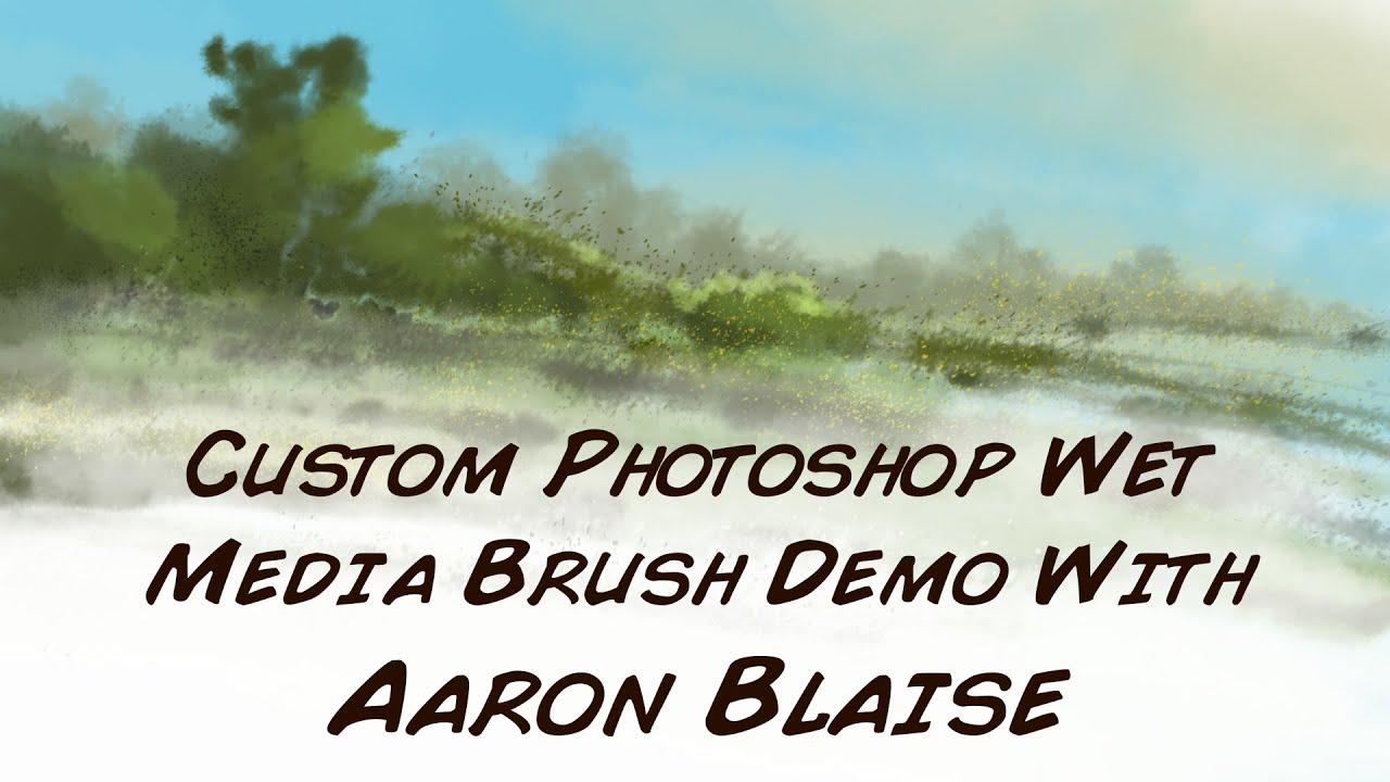 Photoshop Demo - Wet Media Brushes