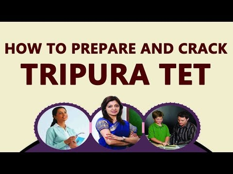 How to Prepare and Crack Tripura TET ?