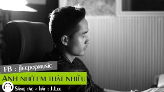 Anh Nhớ Em Thật Nhiều - J.Lee ( HIT Production Official MP3 )