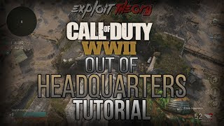 OUT OF HEADQUARTERS GLITCH + MORE | Call of Duty World War 2 | Tutorial