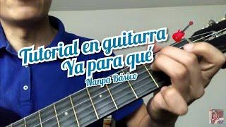 Ya Para Que Nanpa Básico cover y como tocar la canción en guitarra