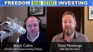 David Montelongo A&E Flip This House | Real Estate Investing Podcast