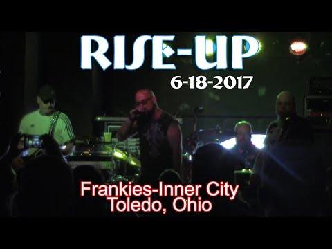 Rise-Up Live Frankies-Inner City Toledo Ohio