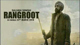 Download Sajjan Singh Rangroot Full Movie hd