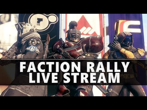 Destiny 2 Faction Rally Live Stream : Grinding for New Monarchy Ornaments