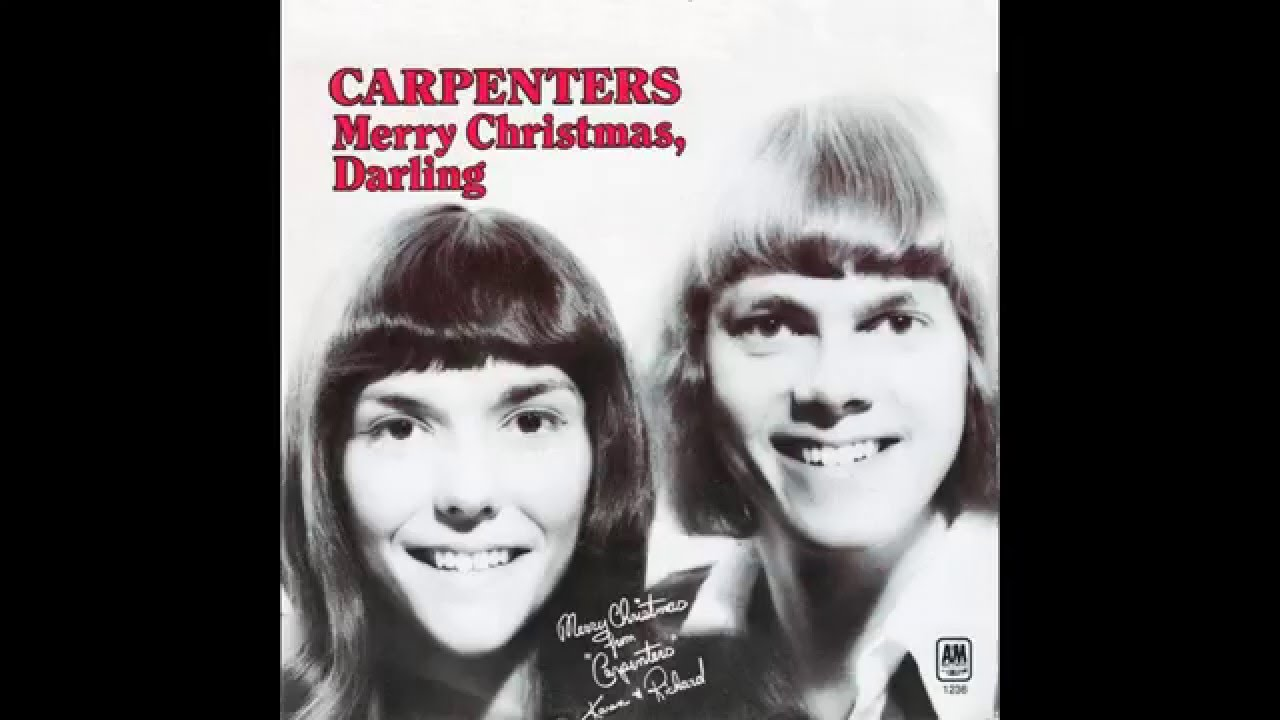 """Carpenters – """"Merry Christmas Darling"""" (A&M) 1970 - YouTube"""