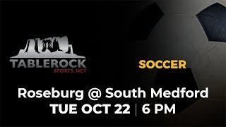 Boys Soccer: Roseburg @ South Medford
