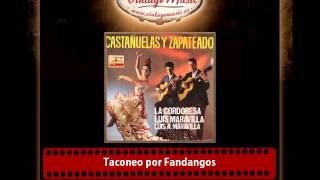 La Cordobesa & Antonio Maravilla & Luis Maravilla – Taconeo por Fandangos