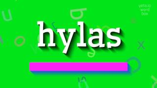 how to say hylas high quality voices