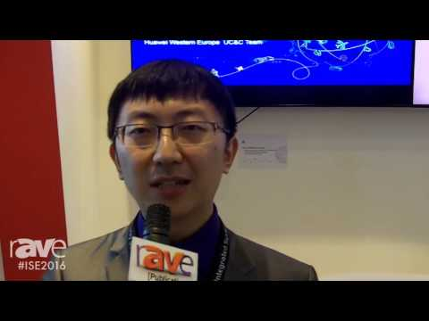ISE 2016: Huawei Gives rAVe an Overview of Their Company and What They Brought to ISE