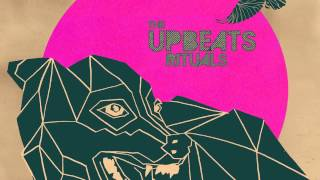 The Upbeats - Replacement