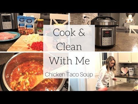 Cook and Clean With Me | Chicken Taco Soup | Cosori Pressure Cooker