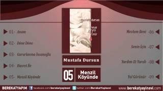 Mustafa Dursun - Menzil Köyünde