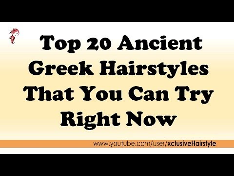 Top 20 Ancient Greek Hairstyles That You Can Try Right Now - YouTube