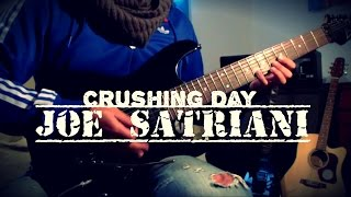 JOE SATRIANI. - Crushing Day- (cover)