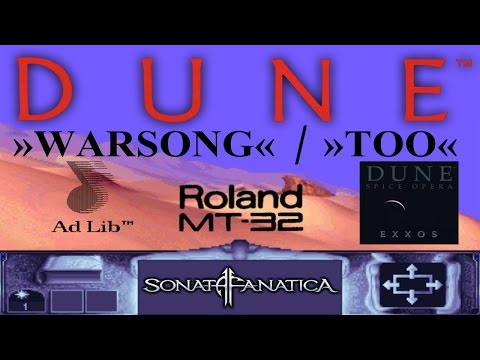 Dune · PC Soundtrack · Warsong/Too (Adlib/MT-32/Spice Opera)