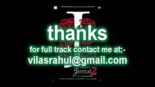Tu hi mera. jannat2 karaoke track by vilas