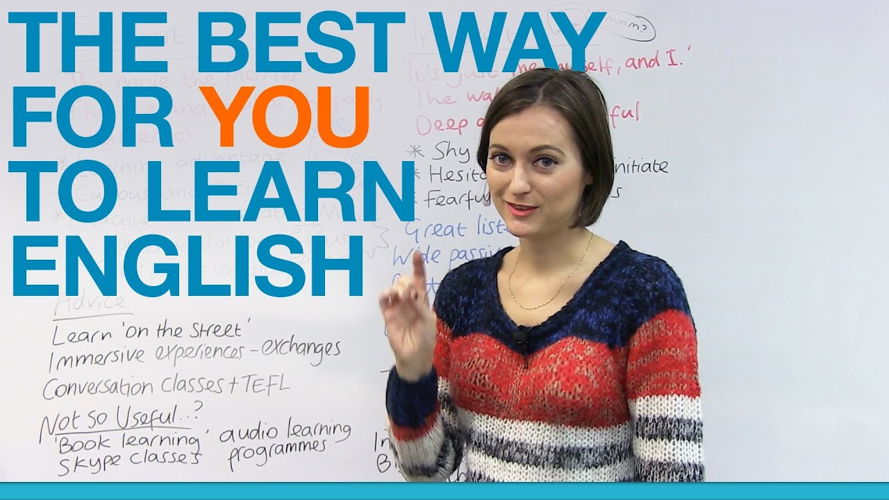 the best way for you to learn english