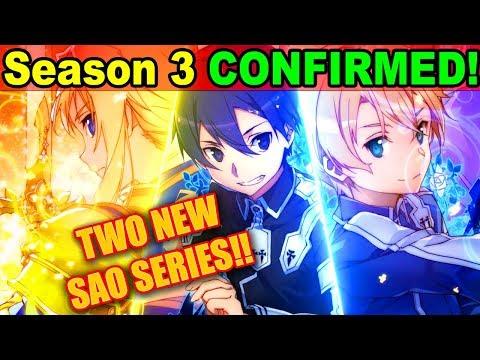 SAO Season 3 CONFIRMED!! 2 NEW Sword Art Online Anime ANNOUNCED! Project Alicization SAO