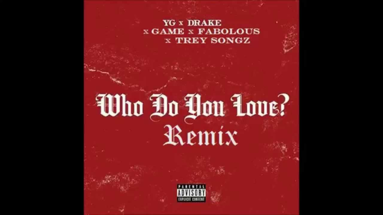 YG - Who Do You Love? (Official Audio) (Explicit) ft ...