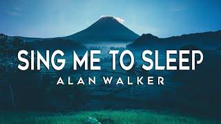 Alan Walker - Sing Me To Sleep (Lyrics)