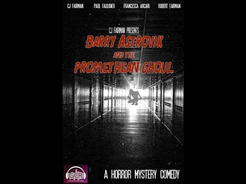 Barry Astrovik and the Promethean Ghoul - Radio Drama