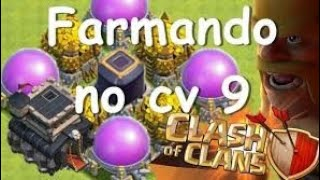 Clash Of Clans : Estratégia CV9 Farme
