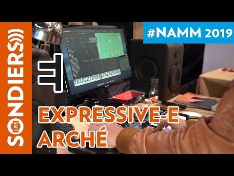 [NAMM 2019]EXPRESSIVE E ARCHÉ