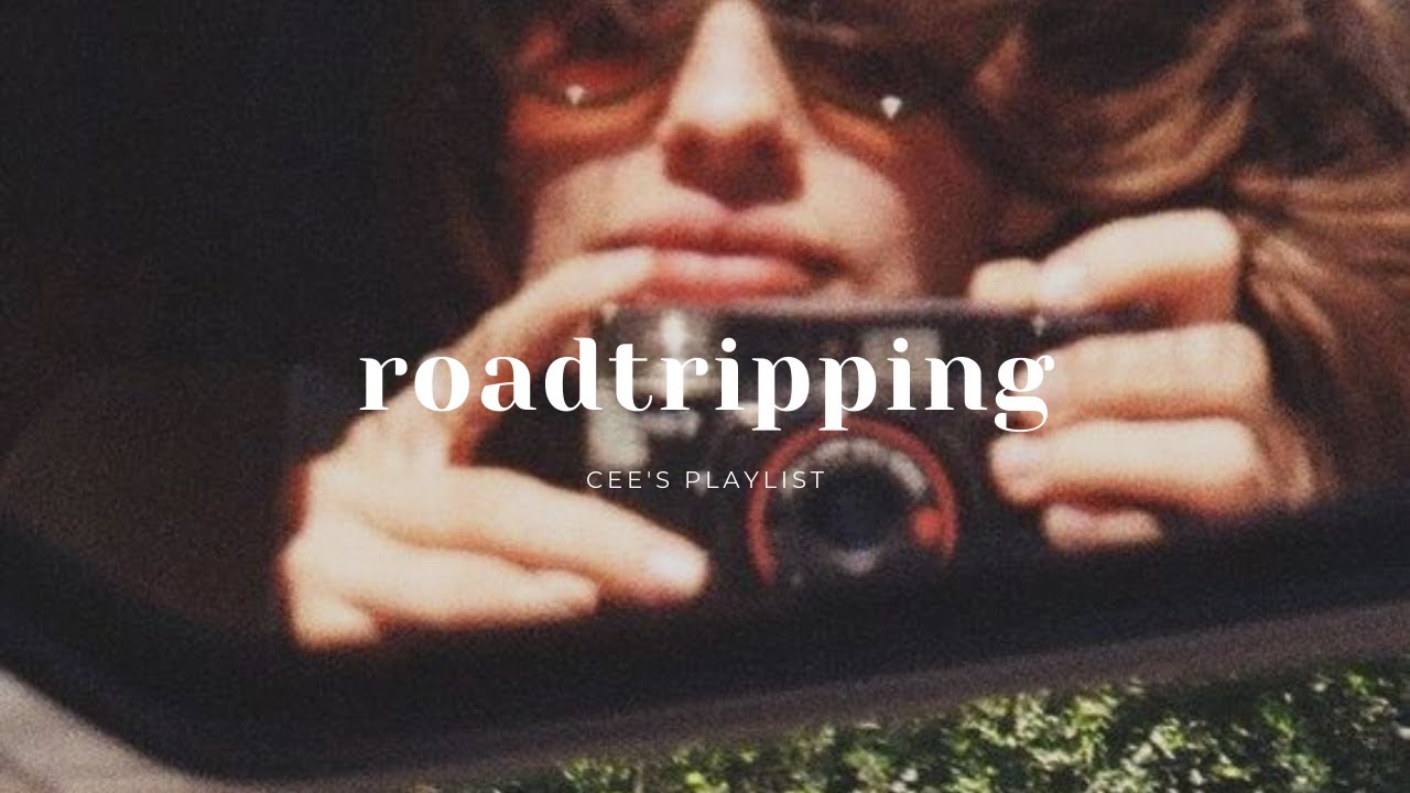 Download [Playlist] let's go roadtripping   songs for roadtrip