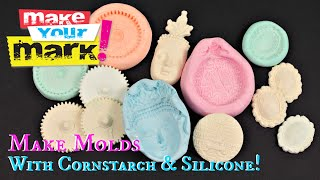 How to: Cornstarch Silicone Molds