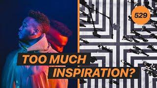 Can you be too inspired? w/ Tobishinobi