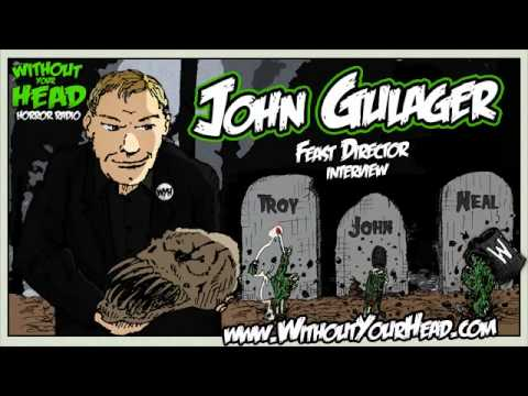 WYH - John Gulager director of the Feast franchise interview