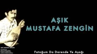 Gambar cover Aşık Mustafa Zengin - Fatoğum Da Darende Ye Aşağı [ Aşık Mustafa Zengin © 2015 Kalan Müzik ]