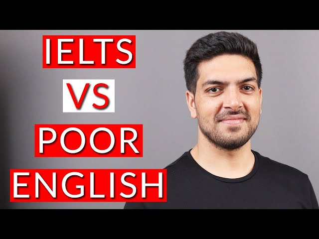 Good IELTS Bands with poor English?
