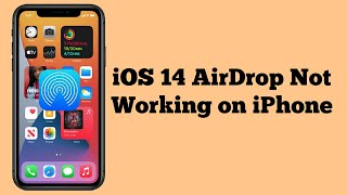 iOS 14 AirDrop N๐t Working on iPhone 11, 11 Pro, 11 Pro Max, X, XS, XS Max, XR, 8, 8 Plus, 7, 6s,